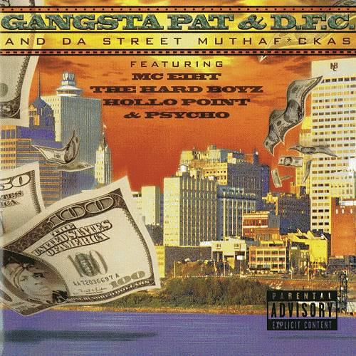 Gangsta Pat & D.F.C. - And Da Street Muthafuckas cover