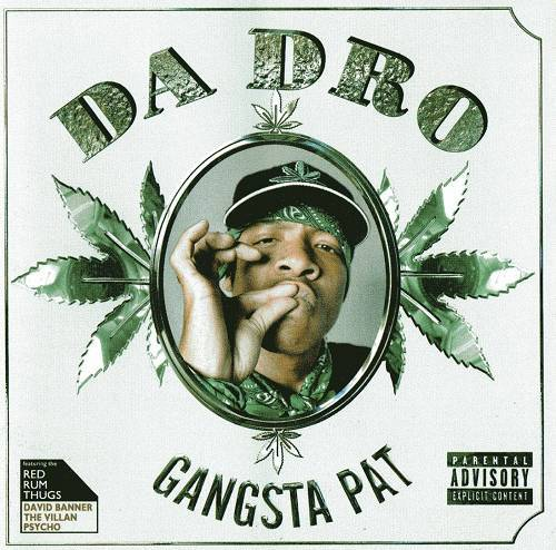Gangsta Pat - Da Dro cover