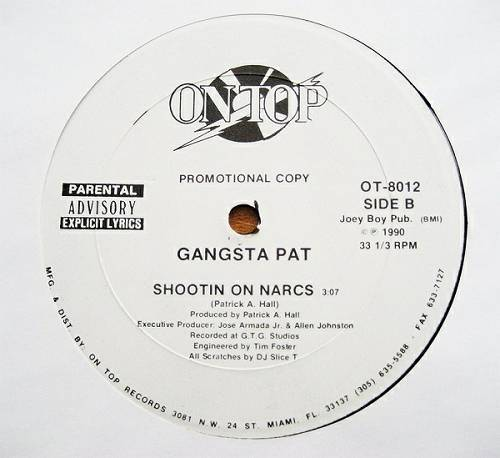 Gangsta Pat - I`m Tha Gangsta # Shootin` On Narcs (12'' Vinyl) cover
