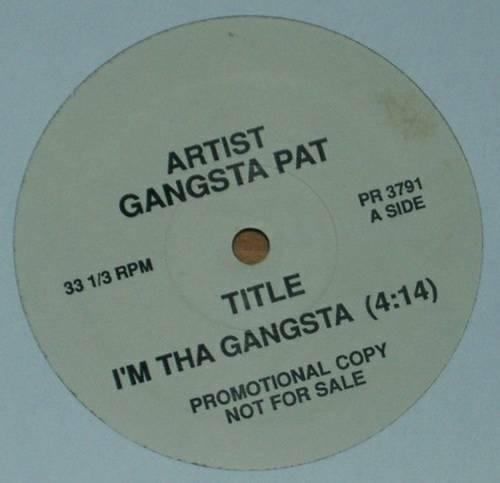 Gangsta Pat - I`m Tha Gangsta (12'' Vinyl Promo) cover