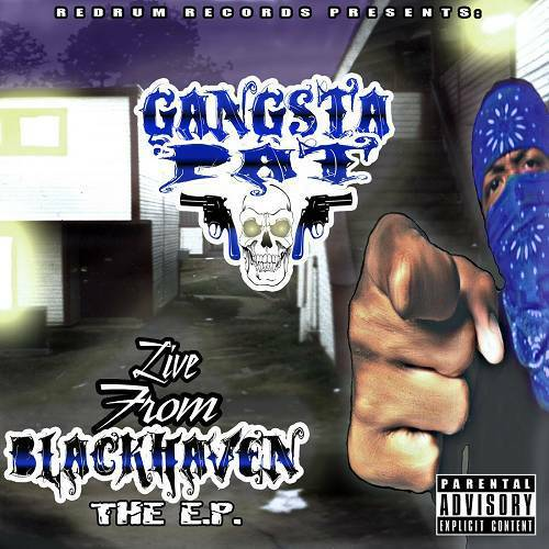 Gangsta Pat - Live From Blackhaven EP cover