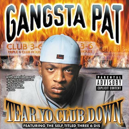 Gangsta Pat - Tear Yo Club Down cover