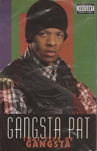 Gangsta Pat - That Type Of Gangsta (Cassette Single) cover