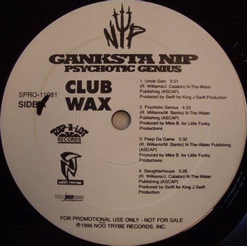 Ganksta NIP - Club Wax (12'' Vinyl, 33 1-3 RPM, Promo, Sampler) cover
