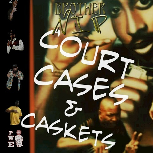 Brother NIP - Court Cases & Caskets cover