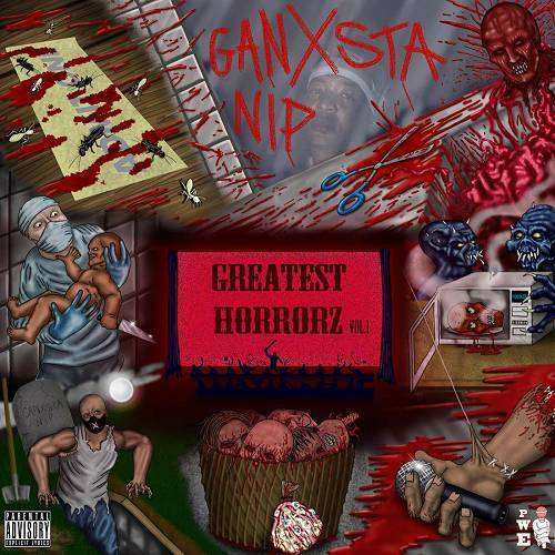 Ganxsta NIP - Greatest Horrorz, Vol. 1 cover