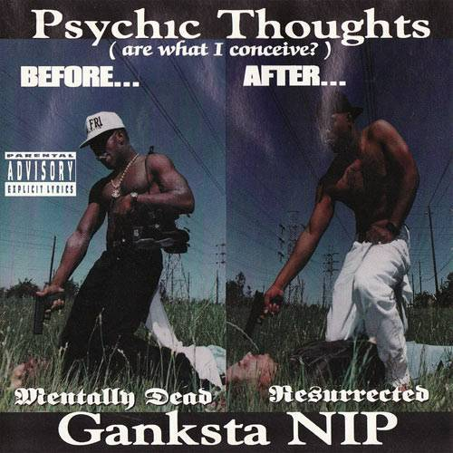 Ganksta NIP - Psychic Thoughts cover