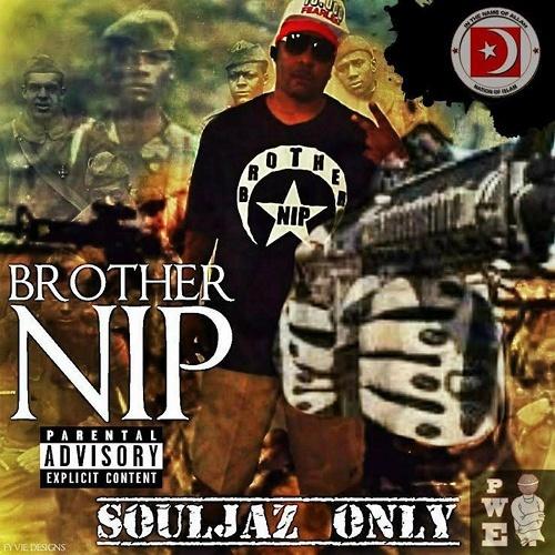 Brother NIP - Souljaz Only cover
