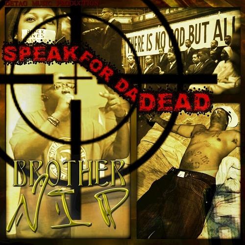 Brother NIP - Speak For Da Dead cover
