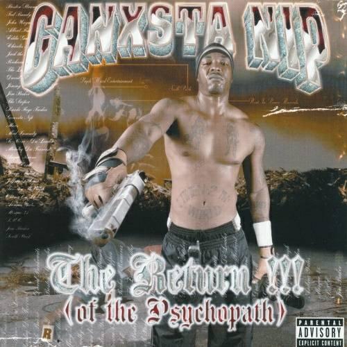 Ganxsta NIP - The Return!!! (Of The Psychopath) cover