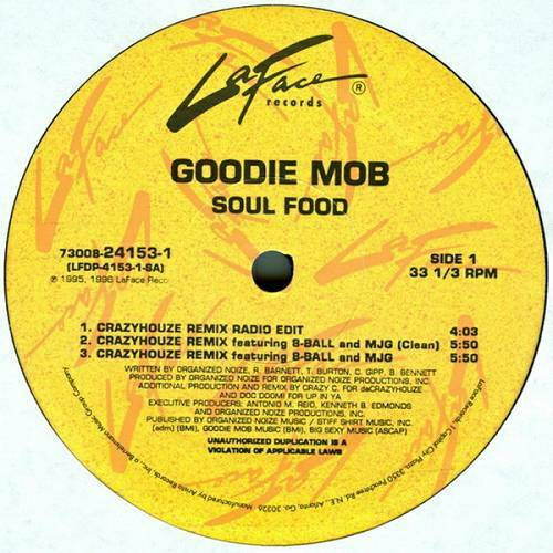 Goodie Mob - Soul Food. The Remix Single (12'' Vinyl, 33 1-3 RPM, Promo) cover