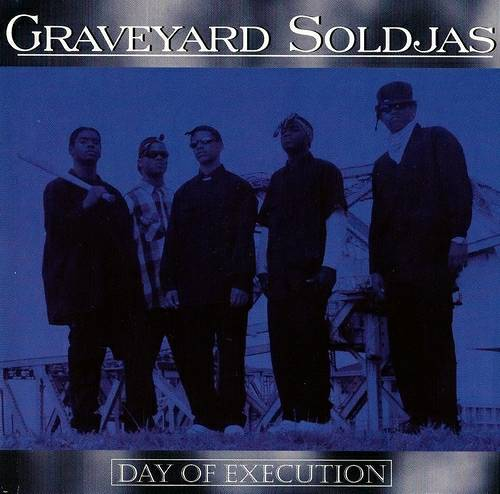 Graveyard Soldjas - Day Of Execution cover