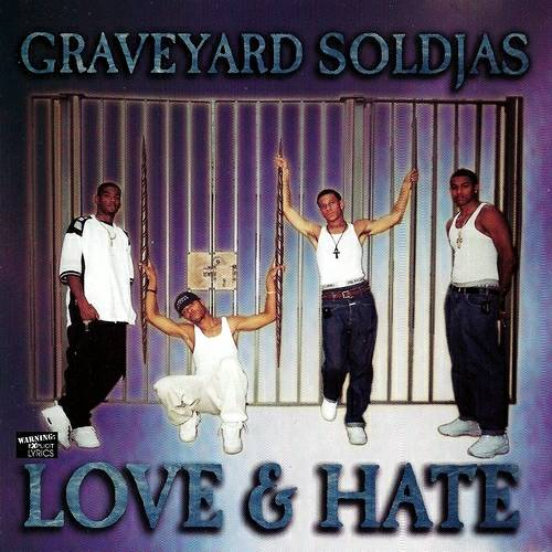 Graveyard Soldjas - Love & Hate cover