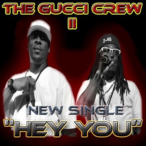 Gucci Crew II - Hey You cover