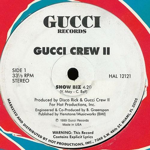Gucci Crew II - Show Biz (12'' Vinyl, 33 1-3 RPM) cover