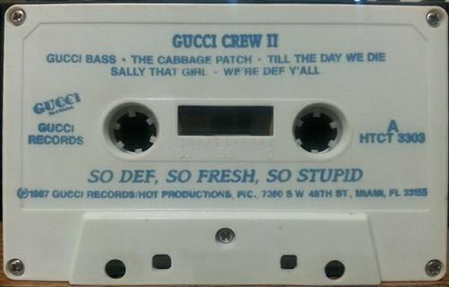 Gucci Crew II - So Def, So Fresh, So Stupid cover
