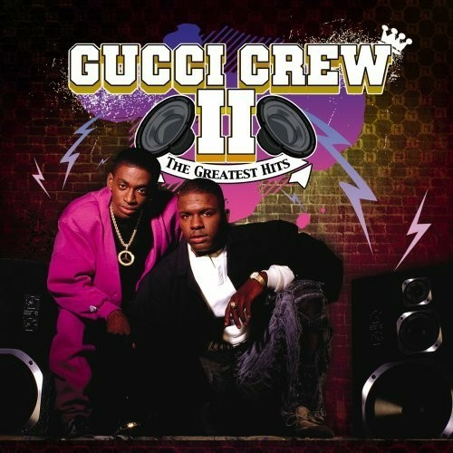 Gucci Crew II - The Greatest Hits cover
