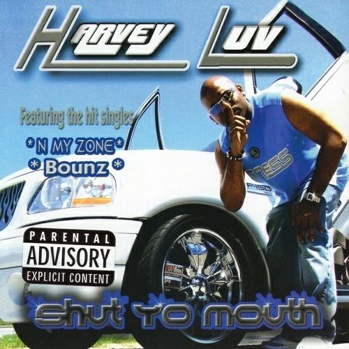 Harvey Luv - Shut Yo Mouth cover