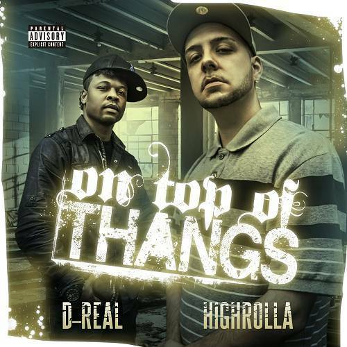 HighRolla & D-Real - On Top Of Thangs cover