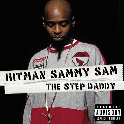 Hitman Sammy Sam - The Step Daddy cover