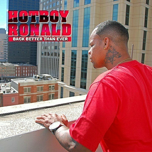 Hotboy Ronald - Back Better Than Ever cover