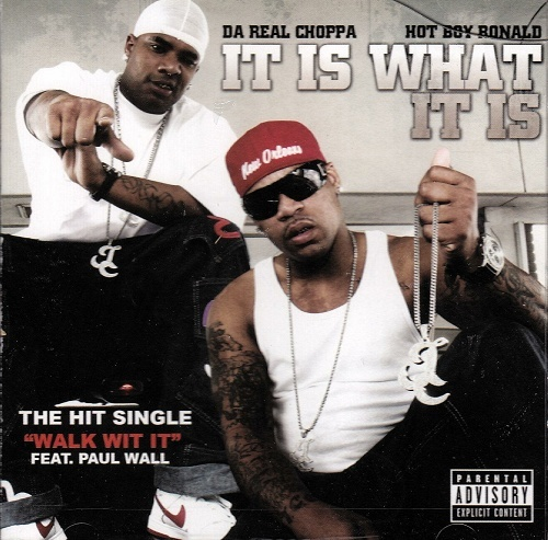 Da Real Choppa & Hot Boy Ronald - It Is What It Is cover