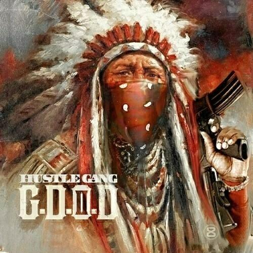 Hustle Gang - G.D.O.D. II cover