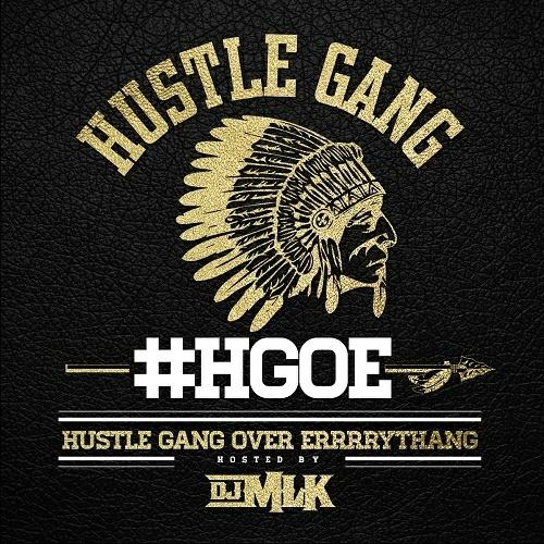 Hustle Gang - H.G.O.E. (Hustle Gang Over Errrrythang) cover