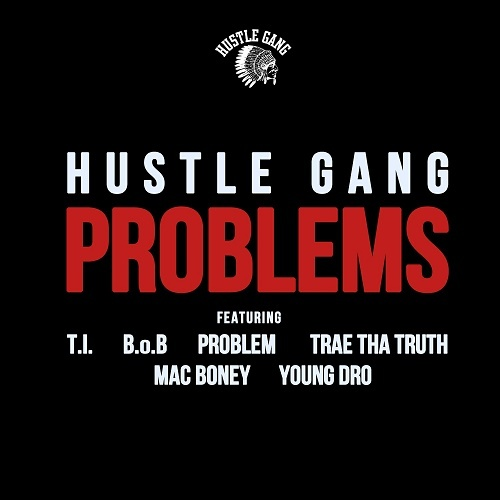 Hustle Gang - Problems cover