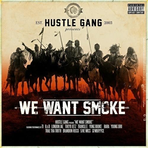 Hustle Gang - We Want Smoke cover