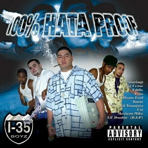 I-35 Boyz - 100% Hata Proof cover