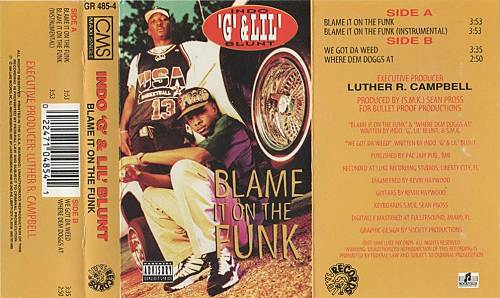 Indo G & Lil Blunt - Blame It On The Funk cover