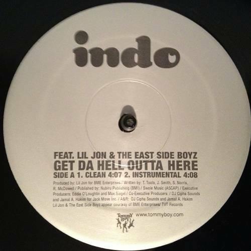 Indo G - Get Da Hell Outta Here (Promo 12'') cover