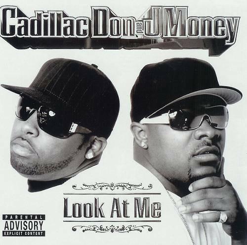 Cadillac Don & J-Money - Look At Me cover