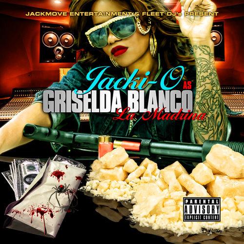 Jacki-O - Griselda Blanco La Madrina cover
