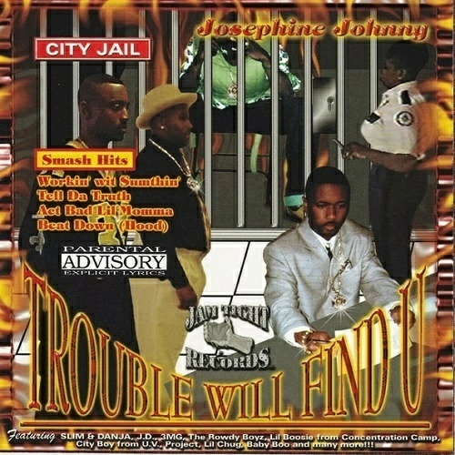 Josephine Johnny - Trouble Will Find U cover