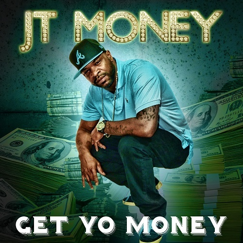 JT Money - Get Yo Money cover