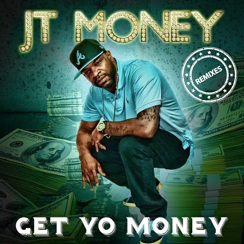 JT Money - Get Yo Money Remixes cover