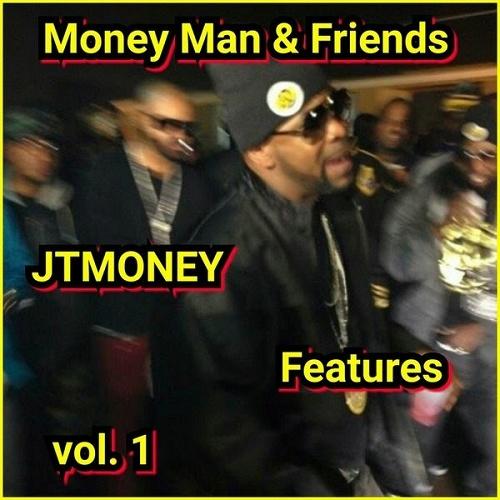 JT Money - Money Man & Friends cover