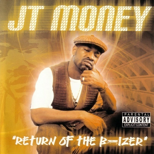 JT Money - Return Of The B-Izer cover
