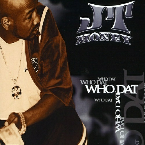 JT Money - Who Dat (CD, Maxi-Single) cover