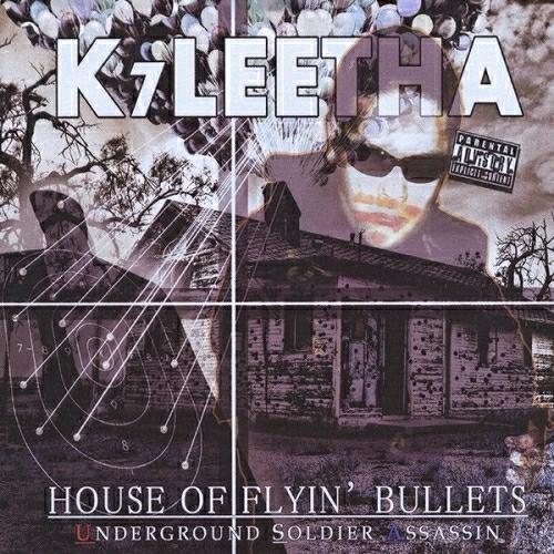 K7Leetha - House Of Flyin` Bullets cover