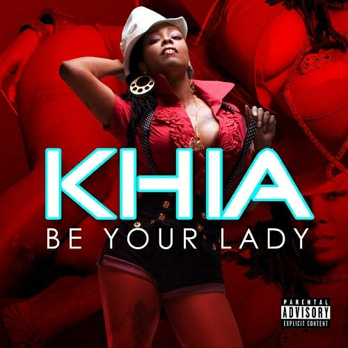 Khia - Be Your Lady (CDS) cover