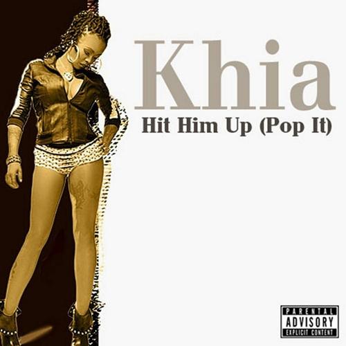 Khia - Hit Him Up (Pop It) cover