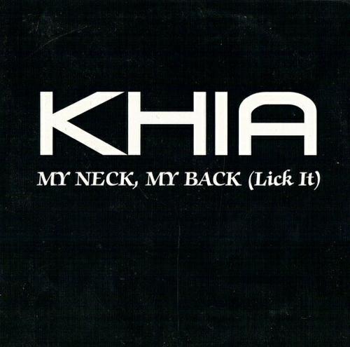 Khia - My Neck, My Back (Like It) (CD Single, Promo) cover