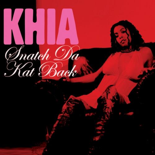 Khia - Snatch Da Kat Back (Promo CDS) cover
