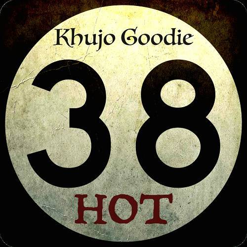 Khujo Goodie - 38 Hot cover