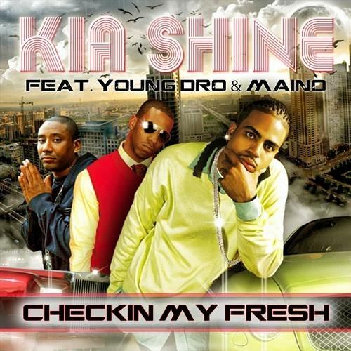 Kia Shine - Checkin My Fresh (Promo CDS) cover