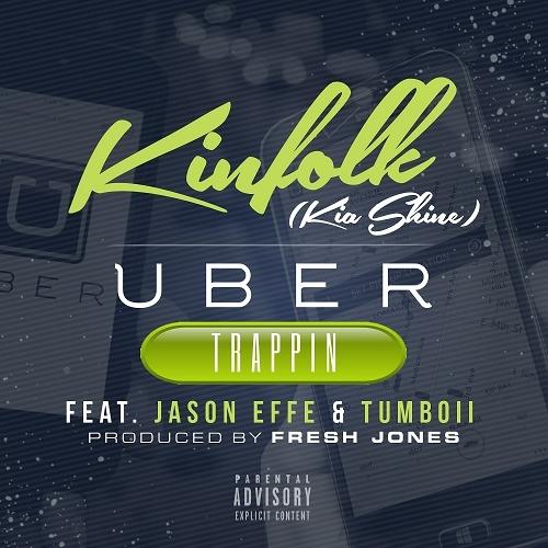 Kia Shine - Uber Trappin cover
