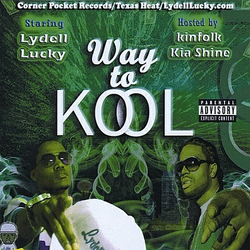 Lydell Lucky & Kia Shine - Way To Kool cover